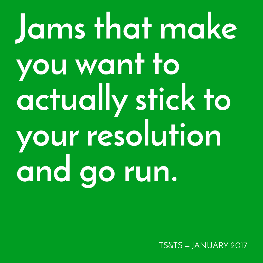 January 2017 Running Playlist - Twenty-Six & Then Some