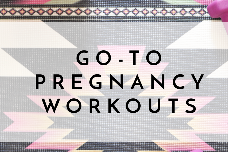 GoToPregnancyWorkouts_TwentySixandThenSome